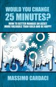Book on Time Management - Would You Change 25 Minutes ?